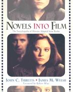 Novels Into Film - The Encyclopedia of Movies Adapted from Books