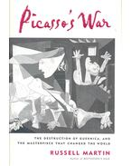 Picasso's War - The Destruction of Guernica