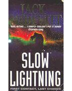 Slow Lighting