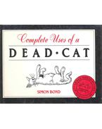 Complete Uses of a Dead Cat