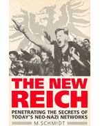 The New Reich - Penetrating the Secrets of Today's Neo-Nazi Networks