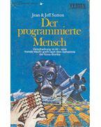 Der programmierte Mensch