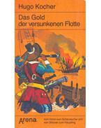 Das Gold der versunkenen Flotte