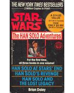 Star Wars - The Han Solo Adventures - Han Solo at Stars' End; Han Solo's Revenge; Han Solo and the Lost Legacy