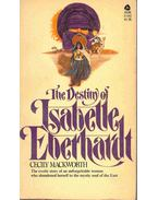 The Destiny of Isabelle Eberhardt