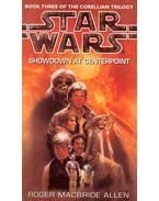 Star Wars - The Corellian Trilogy 3: Showdown at Centerpoint