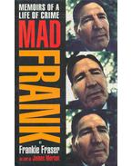 Memoirs of a Life of Crime - Mad Frank