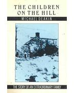 The Children on the Hill - The Story of an Extraordinary Family