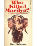 Who Killed Marilyn ?