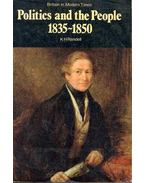 Politics and the People 1835-1850