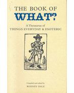 The Book of What? - A Thesaurus of Things Everyday and Esoteric