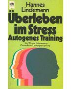 Überleben im Stress - Autogenes Training