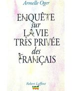 Enquête sur la vie très privée des français