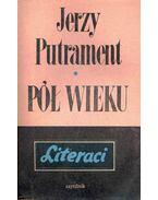 Pol Wieku - Putrament, Jerzy