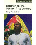 Religion in the Twenty-first Century