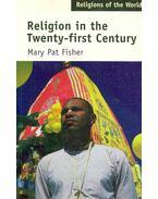 Religion in the Twenty-first Century