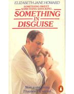 Something in Disguise - HOWARD, ELIZABETH JANE