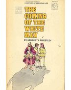 The Coming of the White Man