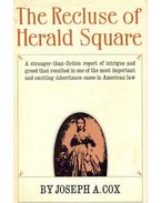 The Recluse of Herald Square