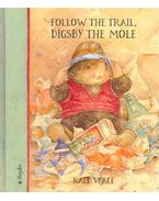 Follow the Trail, Digsby the Mole