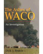 The Ashes of Waco - An Investigation