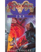 Shadowrun - 2 X S