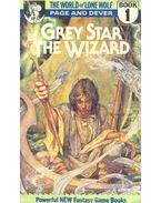 The World of Lone Wolf 1 - Grey Star the Wizard