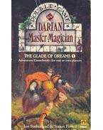 The Glade of Dreams 1 - Darian Master Magician