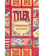 Welcome to Tyler - Whirlwind