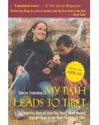My Path Leads to Tibet