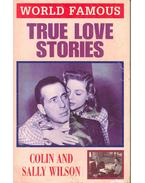 World Famous True Love Stories