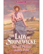 The Stonewycke Trilogy 3. - The Lady of Stonewycke