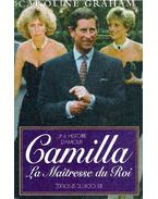 Camilla, la maîtresse du Roi