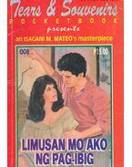 Limusan mo ako ng pag-ibig