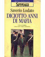 Diciotto anni di mafia