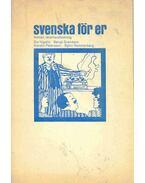 Svenska för er