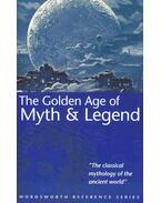 The Golden Age of Myth & Legend