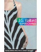 Super-Cannes - Ballard, J. G.