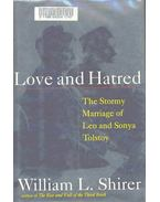 Love and Hatred - The Stormy Marriage of Leo and Sonya Tolstoy