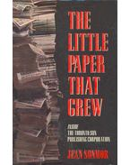 The Little Paper That Grew - Inside the Toronto Sun Publishing Corporation