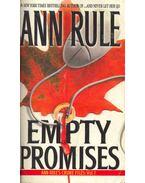 Empty Promises - Ann Rule's Crime Files #7.