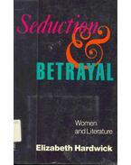 Seduction and Betrayal