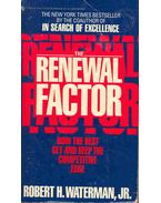 The Renewal Factor - How the Best Get and Keep the Competitive Edge