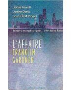 L'affaire Franklin Gardner