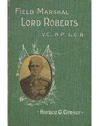Field-Marshal Lord Roberts