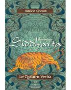Il principe Siddharta - Le quattro veritá