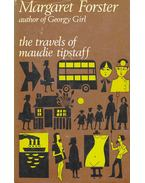 The Travels of Maudie Tipstaff - FORSTER, MARGARET