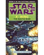 Star Wars - X-Wing: The Bacta War