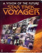 Star Trek Voyager -  A Vision of the Future