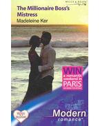 The Millionaire Boss's Mistress - Ker, Madeleine